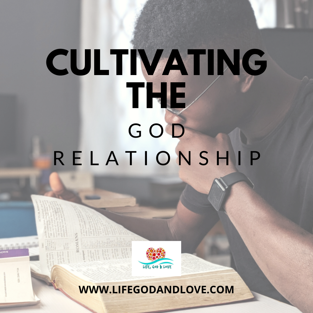 Cultivating the God Relationship